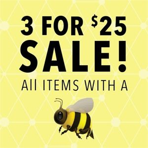 🐝 SALE - 3 for $25